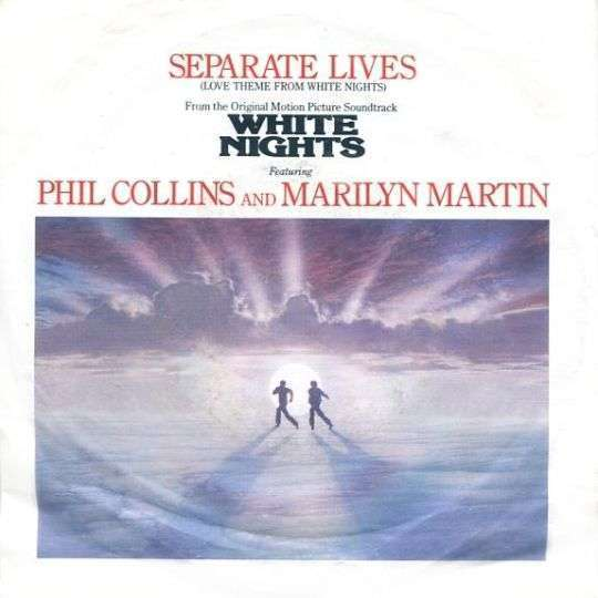 Coverafbeelding Separate Lives (Love Theme From White Nights) - Phil Collins And Marilyn Martin