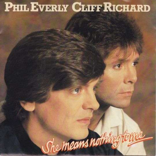 Coverafbeelding She Means Nothing To Me - Phil Everly & Cliff Richard