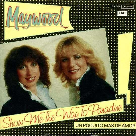 Coverafbeelding Show Me The Way To Paradise - Maywood