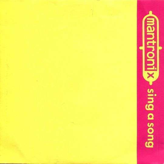 Coverafbeelding Sing A Song - Mantronix
