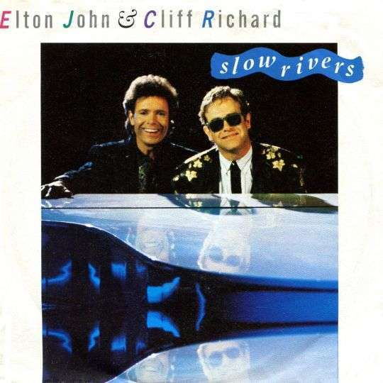 Coverafbeelding Slow Rivers - Elton John & Cliff Richard