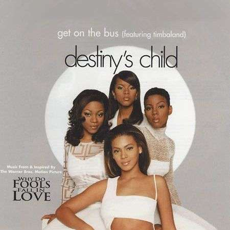 Coverafbeelding Get On The Bus - Destiny's Child (Featuring Timbaland)