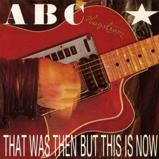 Coverafbeelding That Was Then But This Is Now - Abc