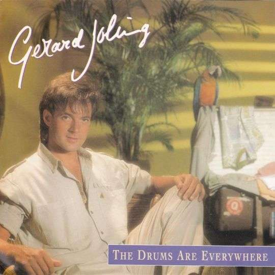 Coverafbeelding The Drums Are Everywhere - Gerard Joling