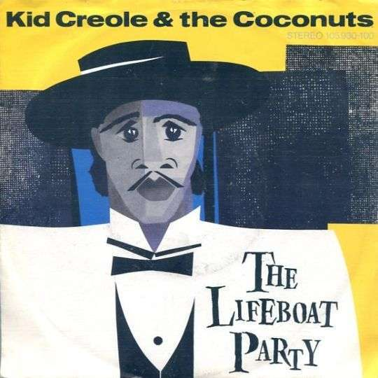 Coverafbeelding The Lifeboat Party - Kid Creole & The Coconuts