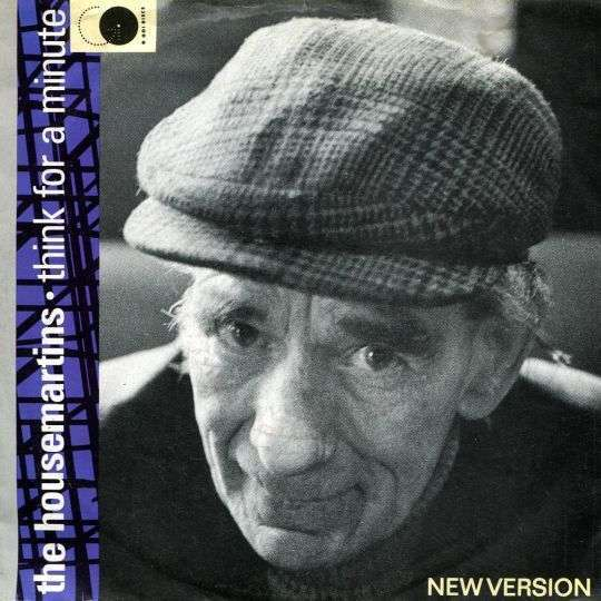 Coverafbeelding Think For A Minute (New Version) - The Housemartins