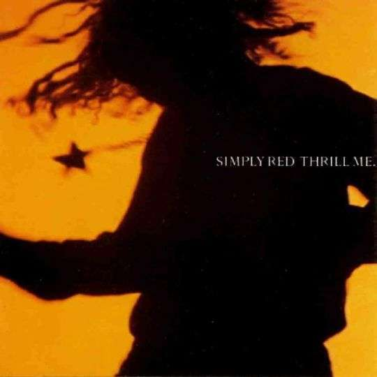 Coverafbeelding Thrill Me - Simply Red