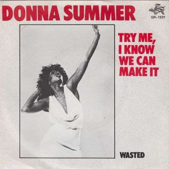 Coverafbeelding Try Me, I Know We Can Make It - Donna Summer