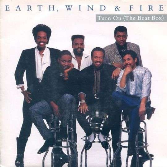 Coverafbeelding Turn On (The Beat Box) - Earth, Wind & Fire