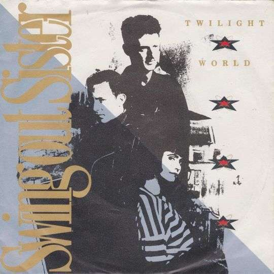Coverafbeelding Twilight World - Swing Out Sister