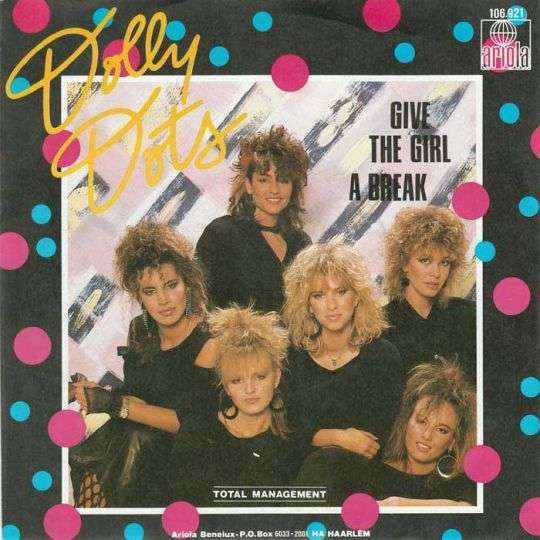 Coverafbeelding Give The Girl A Break - Dolly Dots