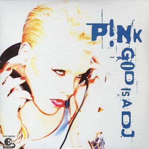 Coverafbeelding God Is A Dj - P!nk