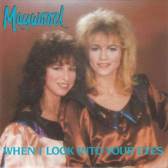 Coverafbeelding When I Look Into Your Eyes - Maywood