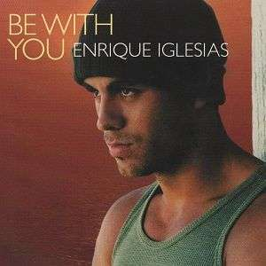 Coverafbeelding Be With You - Enrique Iglesias