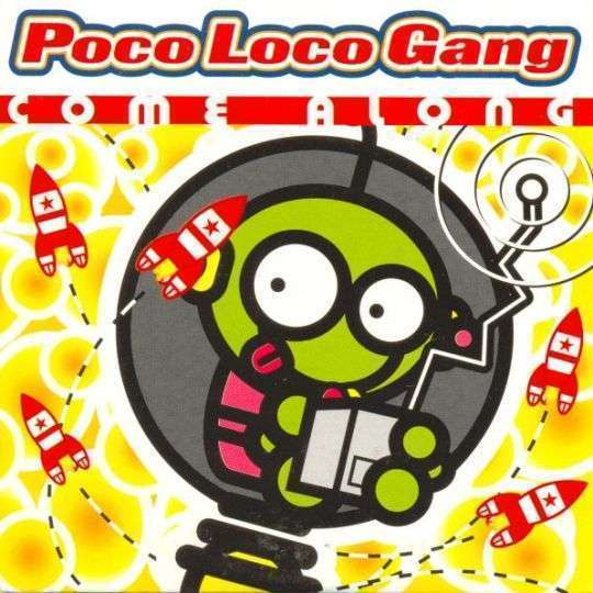 Coverafbeelding Come Along - Poco Loco Gang