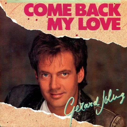 Coverafbeelding Come Back My Love - Gerard Joling