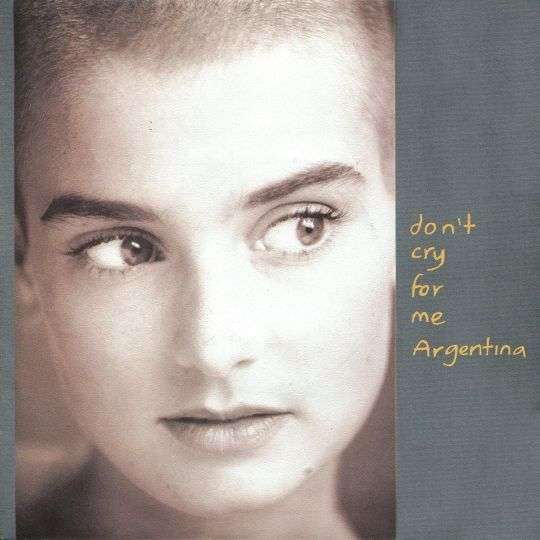 Coverafbeelding Don't Cry For Me Argentina - Sinéad O'connor