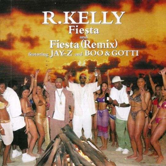 Coverafbeelding Fiesta (Remix) - R. Kelly Featuring Jay-Z And Boo & Gotti