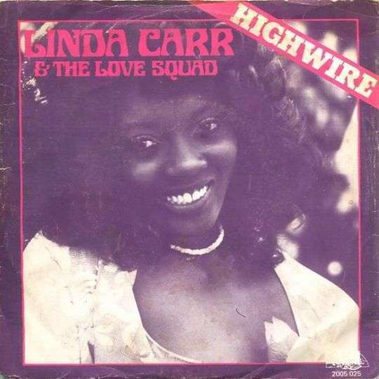 Coverafbeelding Linda Carr & The Love Squad - Highwire