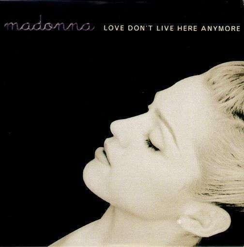 Coverafbeelding Love Don't Live Here Anymore - Madonna
