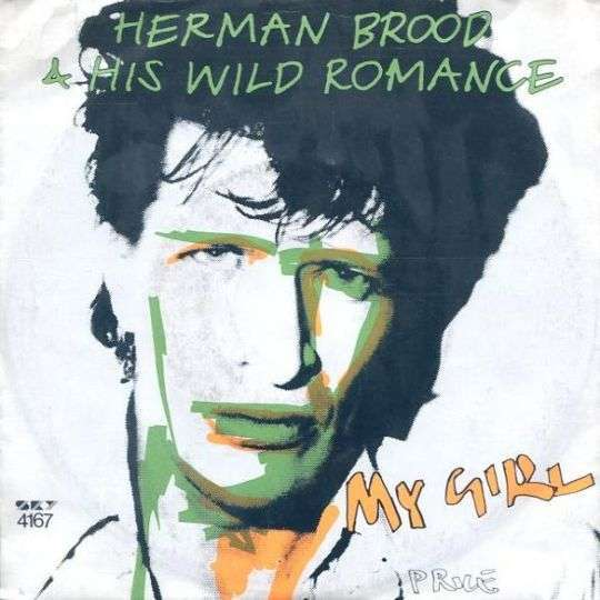 Coverafbeelding My Girl - Herman Brood & His Wild Romance
