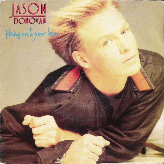 Coverafbeelding Hang On To Your Love - Jason Donovan
