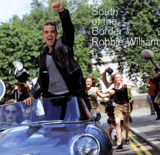 Coverafbeelding South Of The Border - Robbie Williams