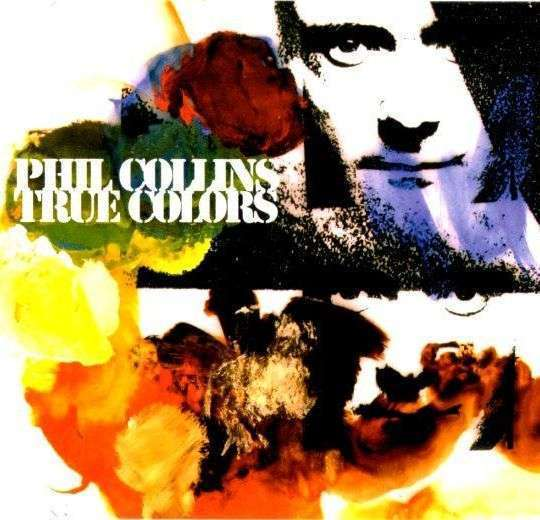 Coverafbeelding True Colors - Phil Collins