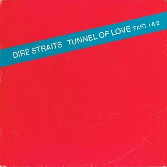 Coverafbeelding Tunnel Of Love - Dire Straits