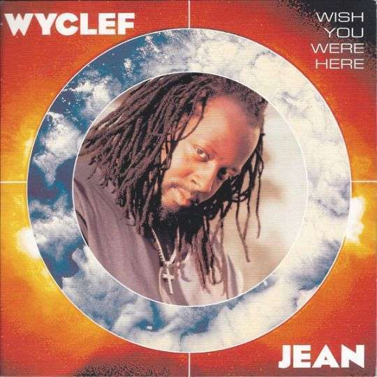 Coverafbeelding Wish You Were Here - Wyclef Jean