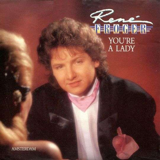 Coverafbeelding René Froger - You're A Lady