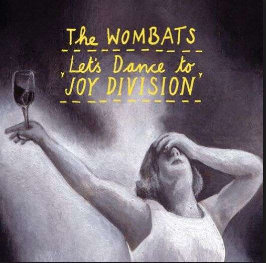 Coverafbeelding Let's Dance To Joy Division - The Wombats