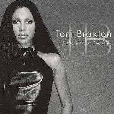 Coverafbeelding He Wasn't Man Enough - Toni Braxton