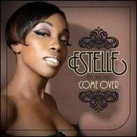 Coverafbeelding Come Over - Estelle Featuring Sean Paul