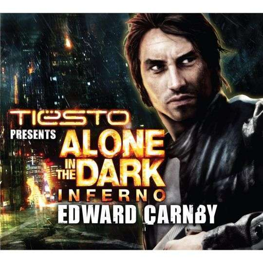 Coverafbeelding Edward Carnby - Tiësto Presents Alone In The Dark - Inferno