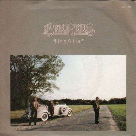 Coverafbeelding He's A Liar - Bee Gees