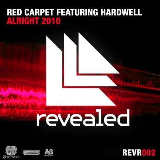 Coverafbeelding Alright 2010 - Red Carpet Featuring Hardwell