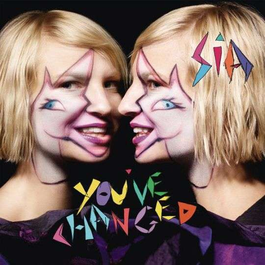 Coverafbeelding You've Changed - Sia