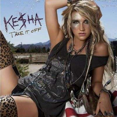Coverafbeelding Take It Off - Ke$Ha