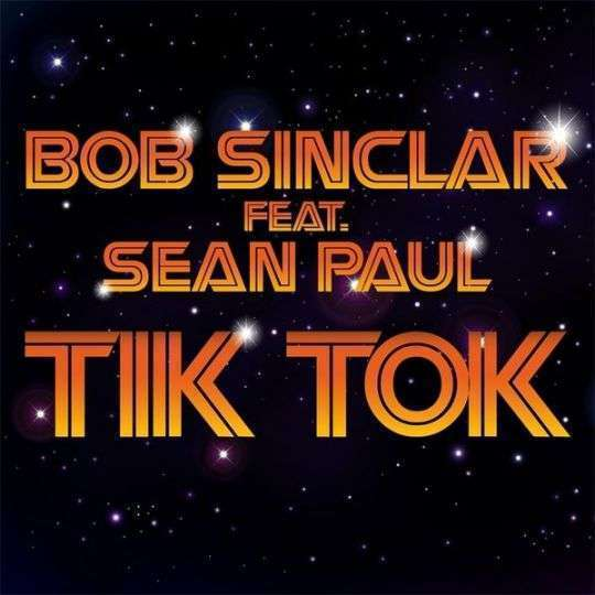 Coverafbeelding Tik Tok - Bob Sinclar Feat. Sean Paul