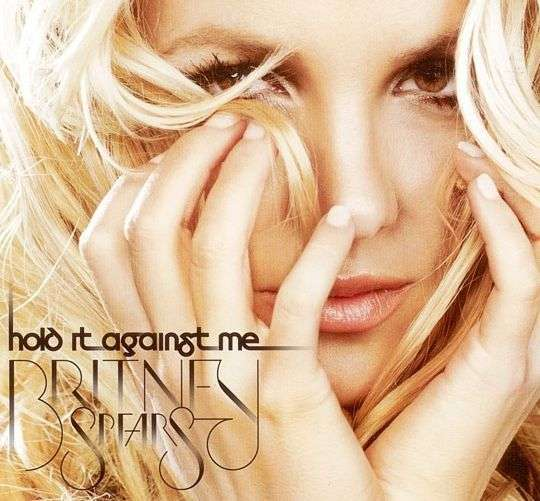 Coverafbeelding Hold It Against Me - Britney Spears