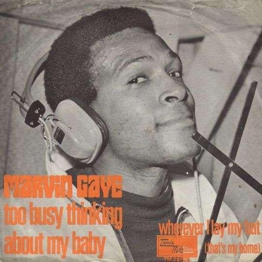 Coverafbeelding Too Busy Thinking About My Baby - Marvin Gaye