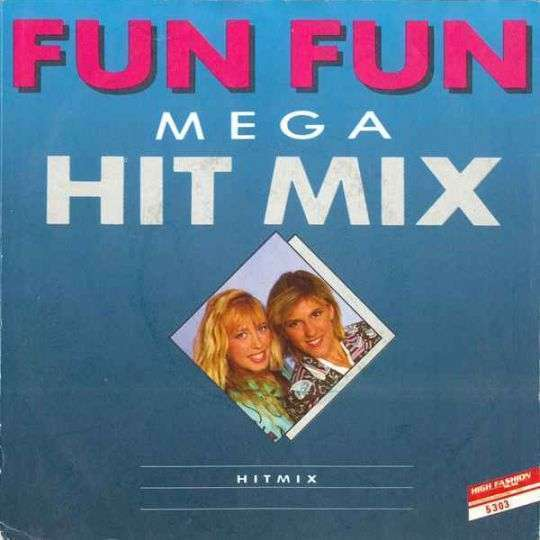 Coverafbeelding Mega Hit Mix - Fun Fun