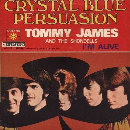 Coverafbeelding Crystal Blue Persuasion - Tommy James And The Shondells