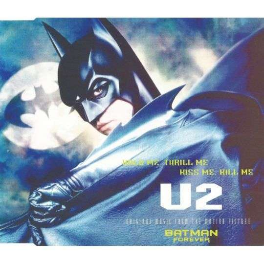 Coverafbeelding Hold Me, Thrill Me, Kiss Me, Kill Me - U2