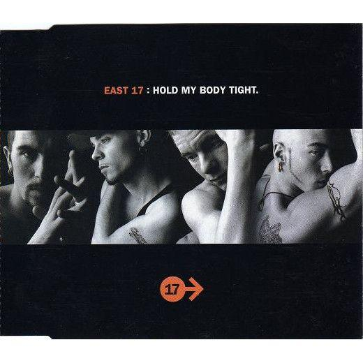 Coverafbeelding Hold My Body Tight - East 17