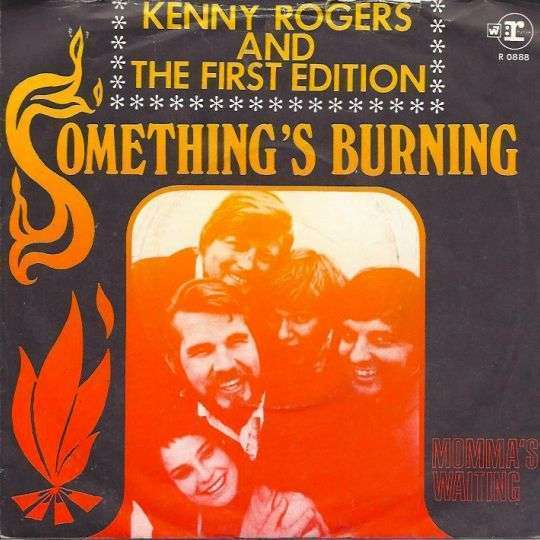 Coverafbeelding Something's Burning - Kenny Rogers And The First Edition