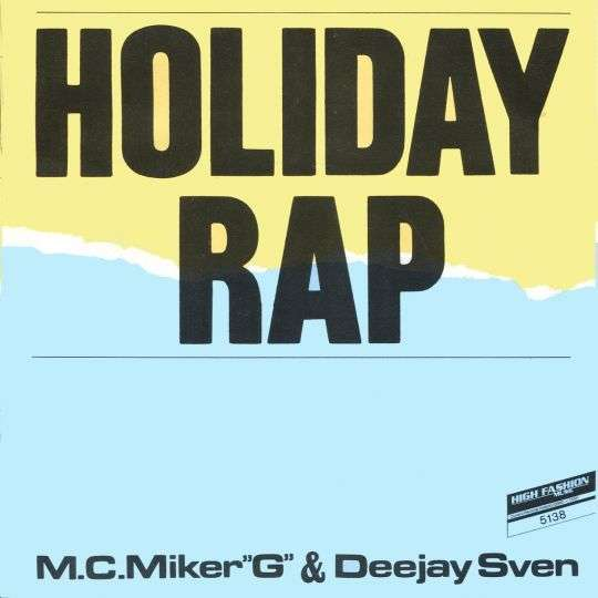 "Coverafbeelding Holiday Rap - M.c. Miker ""g"" & Deejay Sven"