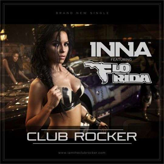 Coverafbeelding Club Rocker - Inna Featuring Flo Rida