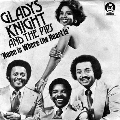 Coverafbeelding Home Is Where The Heart Is - Gladys Knight And The Pips